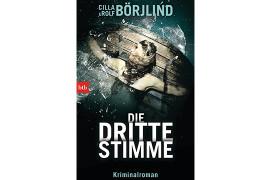 """""""Die dritte Stimme"""" von Cilla und Rolf Börjlind (BTB Verlag 2014)"""