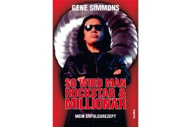 Gene Simmons: So wird man Rockstar & Millionär
