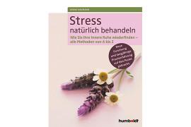 Stress und wie man ihn natürlich behandelt