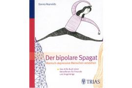 """""""Der bipolare Spagat"""" von Donna Reynolds aus dem TRIAS-Verlag"""