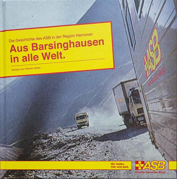 Druckfrisch: Das neue Buch von Wilhelm Müller berichtet ausführlich über 50 Jahre ASB in Barsinghausen und der Region Hannover.