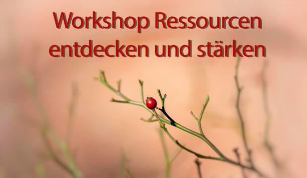 Workshop Ressourcen entdecken und stärken