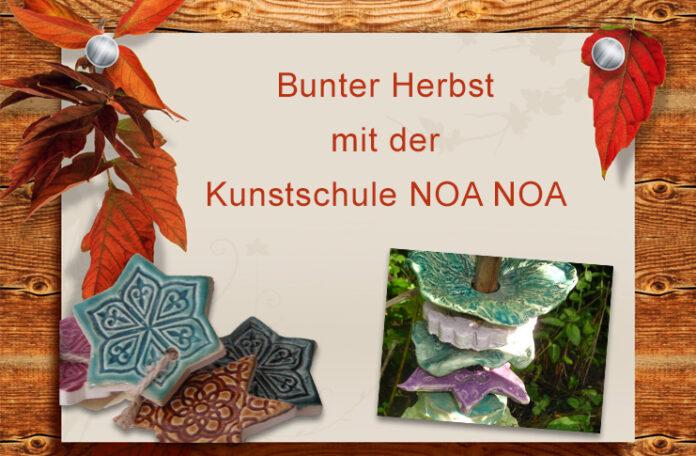 Die Kunstschule NOA NOA startet farbenfroh mit neuen und bewährten Kursangeboten in die Herbst-/Winter-Saison 2021.